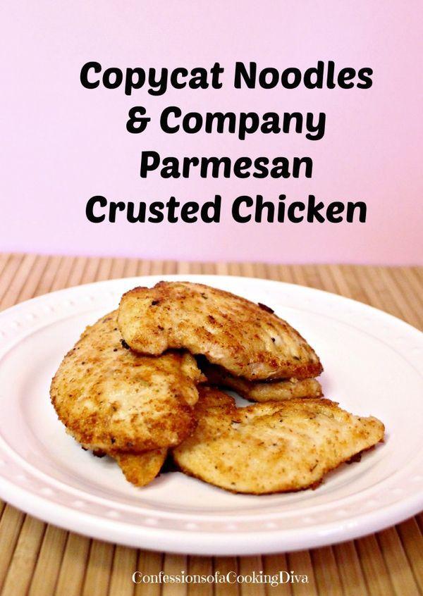 copycate noodles & co. parmesan crusted chicken - confessionsofacookingdiva.com