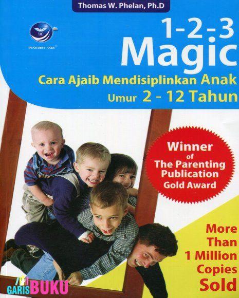 123 Magic Cara Ajaib Mendisiplinkan Anak Umur 2 s/d 12 Tahun ( Buku 1-2-3 Magic )