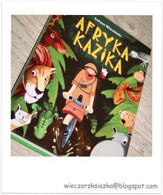 Wieczór z książką: Afryka Kazika - Łukasz Wierzbicki