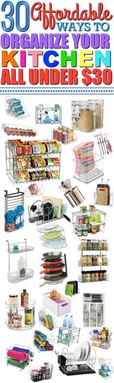 Organize your kitchen without breaking your budget with these 30 affordable kitchen organization products.