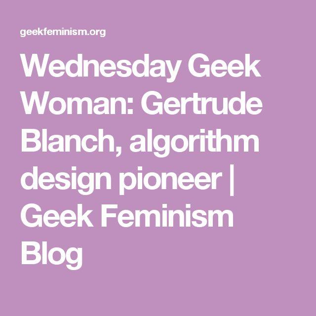 Wednesday Geek Woman: Gertrude Blanch, algorithm design pioneer   Geek Feminism Blog