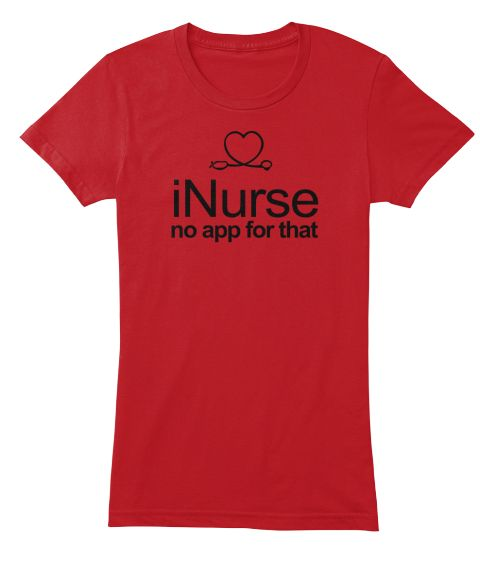I Nurse No App For That  Nurse T Shirt Red Women's T-Shirt Front