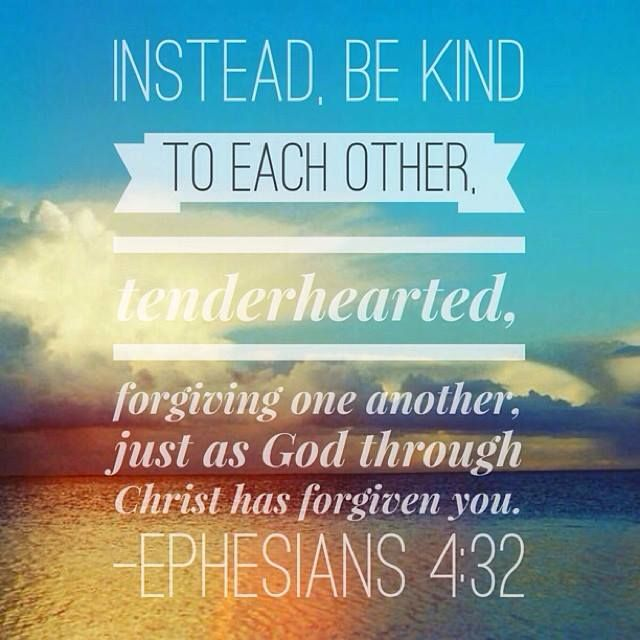 Quotes About Love And Forgiveness From The Bible: Ephesians 4:32 (One Of My Favorites) Bible Verse. Fellow