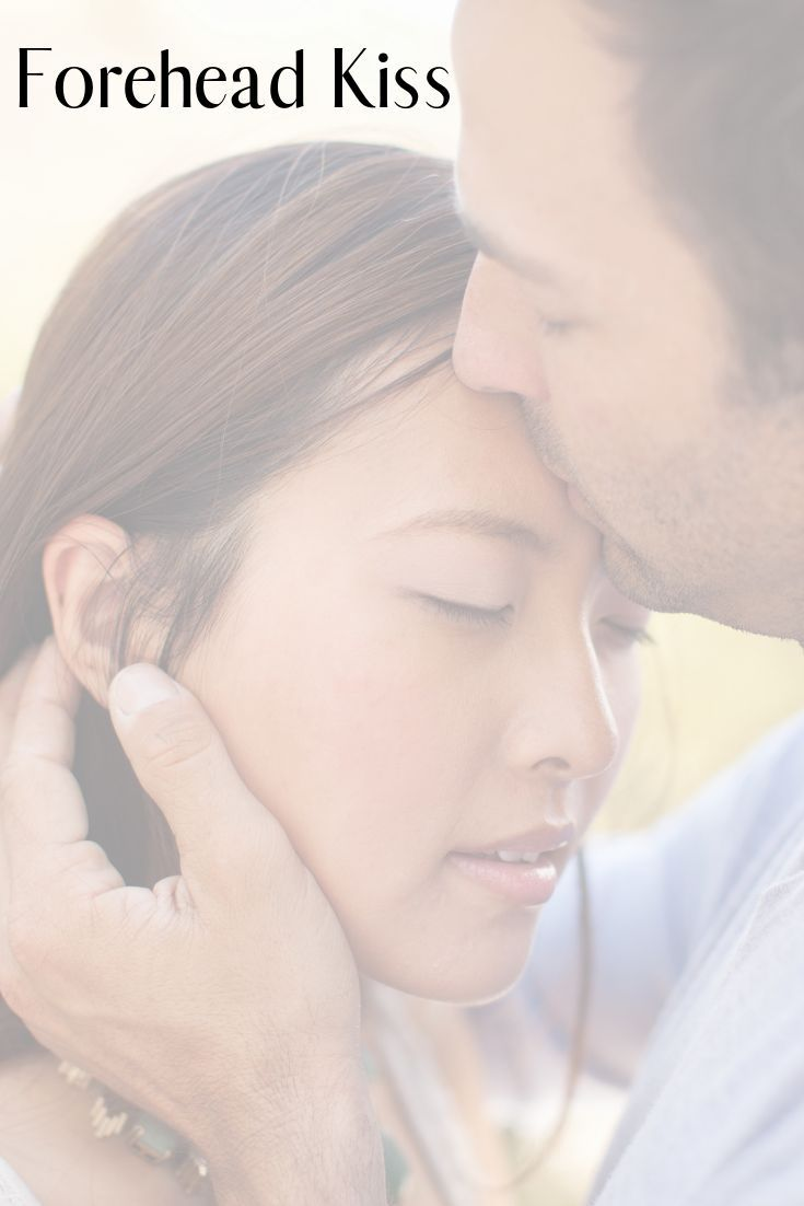 A Forehead Kiss Can Be Soo Romantic Try This Kiss And More With