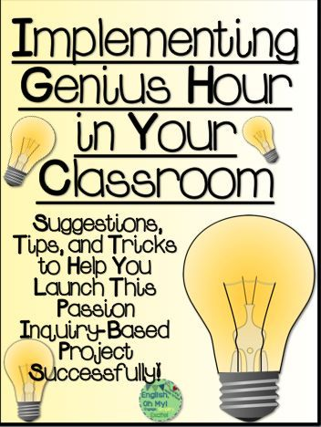 Implementing Genius Hour in Your Classroom