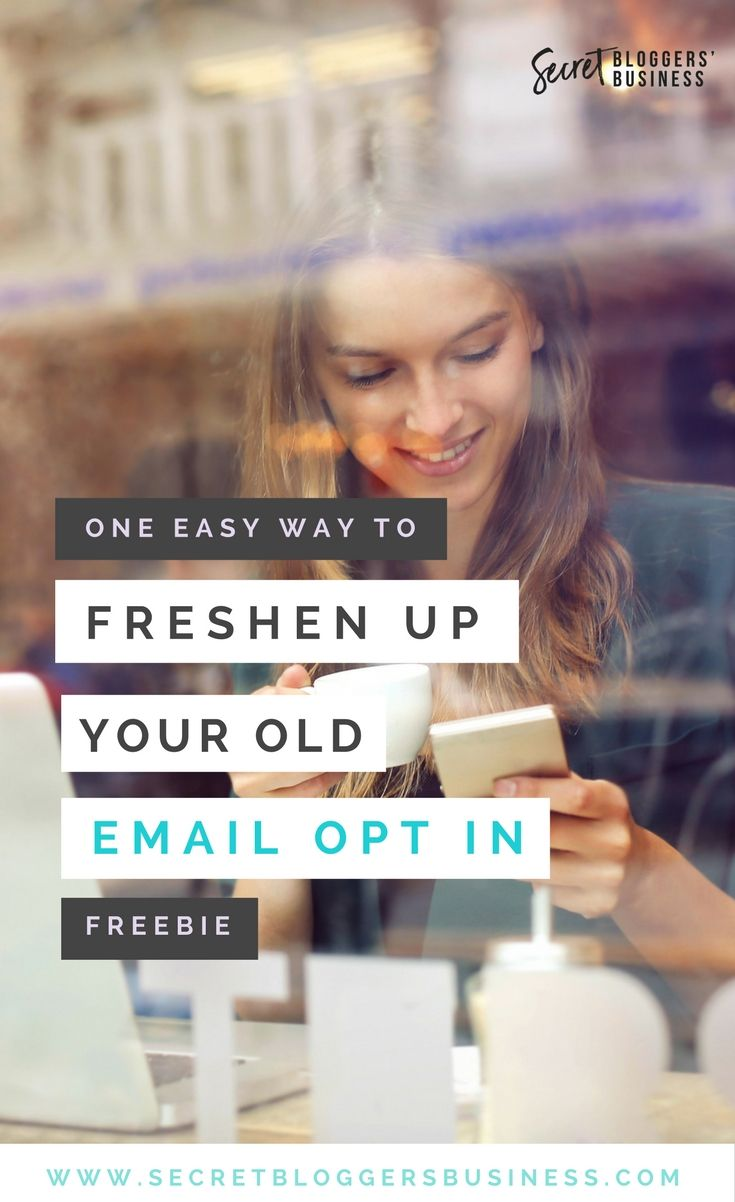 Freshen up your old email opt in freebie