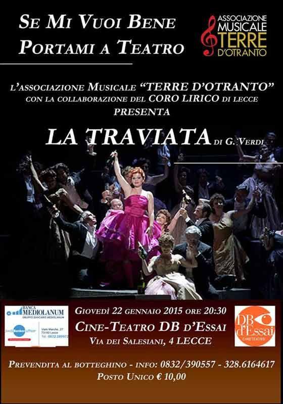 """http://www.mynd-magazine.it/appuntamenti/details/288-la-traviata.html La traviata di G. Verdi Giovedi 22 Gennaio al Cine-Teatro DB d'Essai di Lecce. L'Associazione Musicale """"TERRE D'OTRANTO"""", dopo la conclusione della Prima Stagione Lirica Città di Maglie che ha realizzato tre strepitosi sold out nelle tre rappresentazioni in cartellone, porta la sua """"Traviata"""" a Lecce al Cine-Teatro DB d'Essai di Via dei Salesiani (...)"""