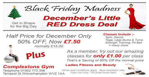 Ladies take advantage of of this fabulous #Blackfriday deal and get 50% off December membership. Get that festive fitness boost now with Wolverhampton's number one ladies gym!! http://complexionsgym.wixsite.com/complexionsgym/classes