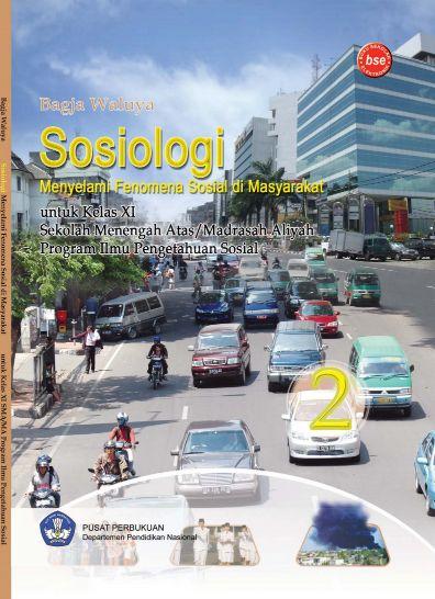 Download Buku Siswa KTSP SMA Kelas 11 Sosiologi 2 Menyelami Fenomena Sosial di Masyarakat