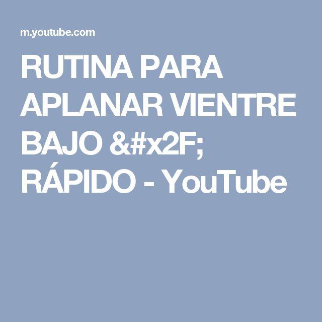 RUTINA PARA APLANAR VIENTRE BAJO / RÁPIDO - YouTube