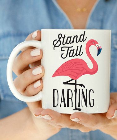 'Stand Tall' Flamingo Mug #zulily #zulilyfinds