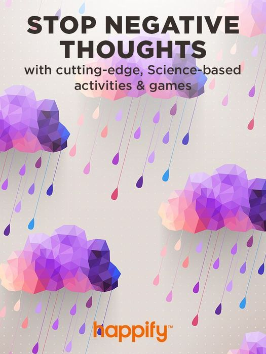 Stop Negative Thoughts and Feel Happier Every Day with Fun, Science-Based Activities and Games. Featured in the New York Times and on Katie Couric. http://my.happify.com/o/lp32/?tmp=&trid=&utm_source=Pinterest&utm_medium=3.2P&srid=pinterest_int&fl=4&c1=hppnss&c2=ios&c3=3.2P