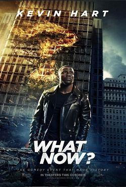 Кевин Харт: Что теперь? фильм