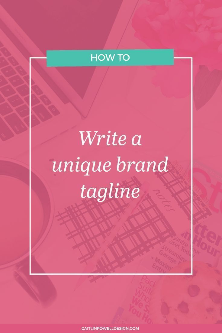 Write a unique brand tagline! www.makesellgrow.com#blog
