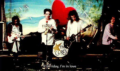 """Friday I'm in love""--THE CURE Porl Thompson, Robert Smith, Simon Gallup, Jason Cooper"