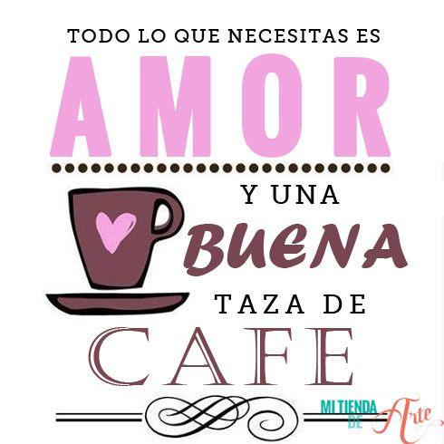 Todo lo que necesitas es amor.. y una buena taza de café!!