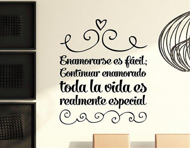 Ebre Vinil Vinilos Frases de Amor Enamorase es fácil; Continuar enamorado toda la vida es realmente especial 03183