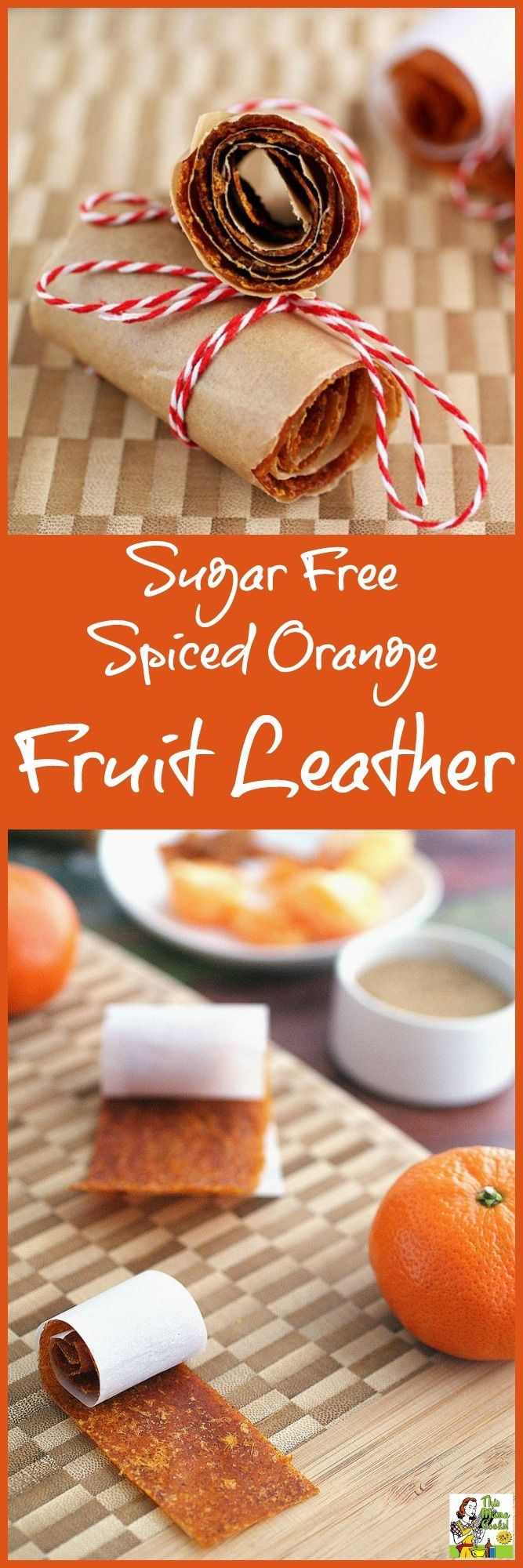 Make this Sugar Free Spiced Orange Fruit Leather recipe as an alternative to store bought foot roll up candy.