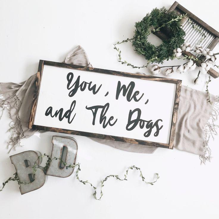 You Me And The Dogs Dog Mom Home Decor Farmhouse