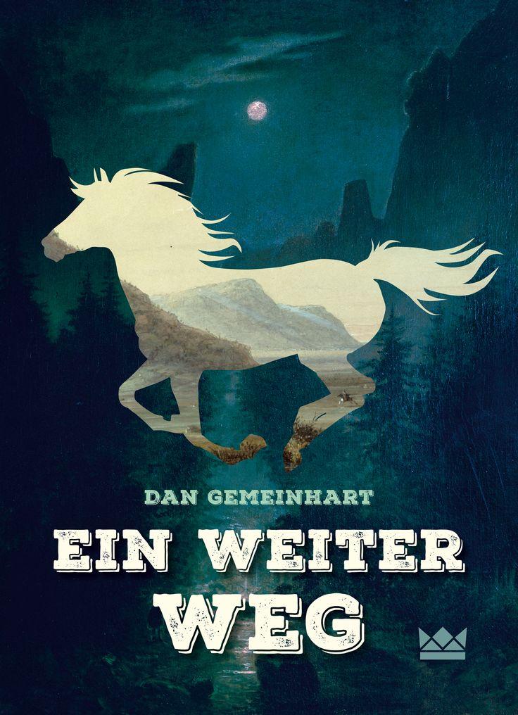 Ein weiter Weg, Dan Gemeinhart, Königskinder Verlag, Book Cover Design: http://www.susekopp.de