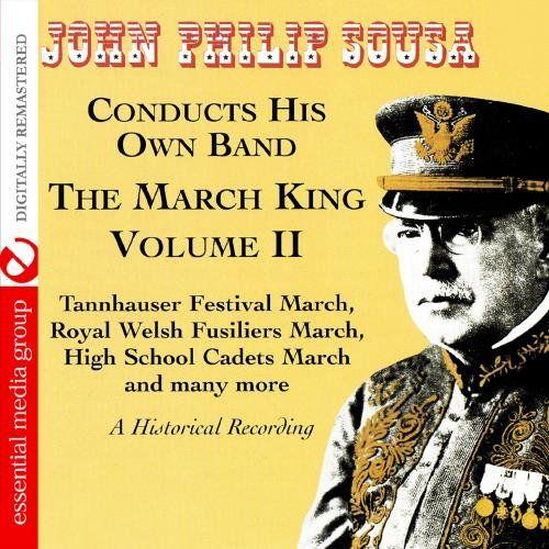 John Philip Sousa - March King: Historical Recording 2