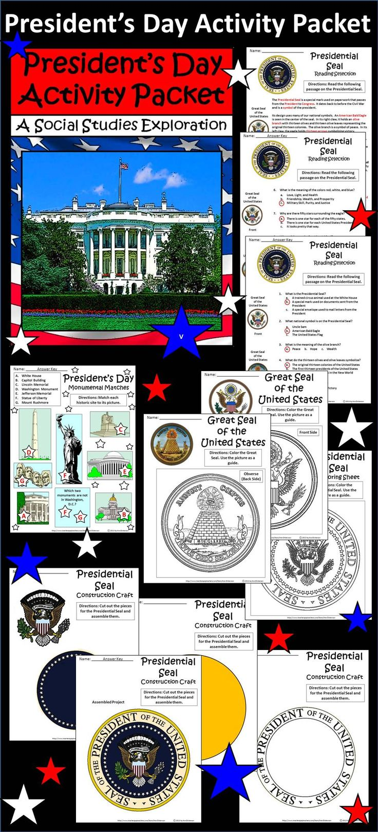 President's Day Activity Packet: This colorful President's Day activity packet details the history and symbolism of the Presidential Seal of the United States. Contents include: * President's Day Monuments Matching Sheet * President's Day Reading Selection on the Presidential Seal * Reading Comprehension Quiz * Coloring Sheet of the Presidential Seal * Two President's Day Coloring Sheets of the Great Seal of the United States * Presidential Seal Construction Craft * Answer Keys