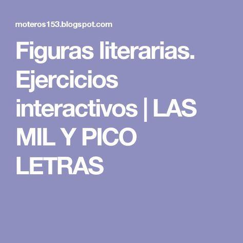 Figuras literarias. Ejercicios interactivos | LAS MIL Y PICO LETRAS