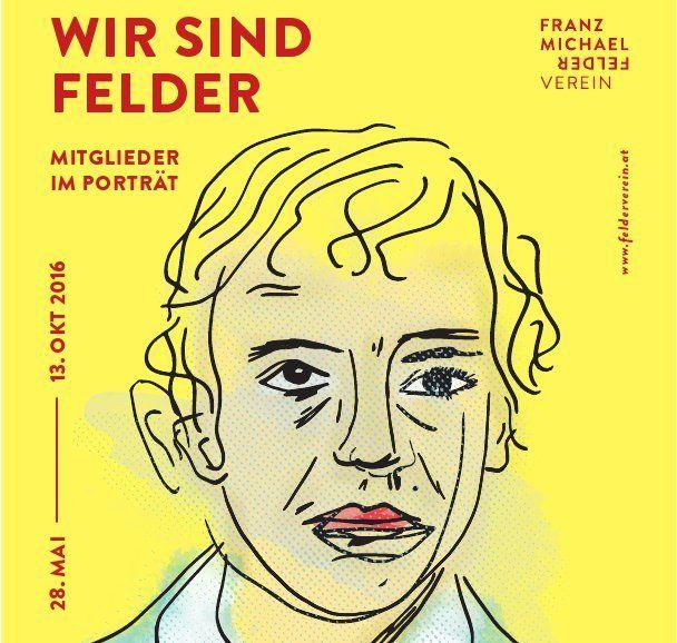 """Der Franz-Michael-Felder-Verein hat für dieses Jahr ein Veranstaltungsprogramm zusammengestellt, das unter dem Titel """"Wir sind Felder. Mitglieder im Porträt"""" steht."""