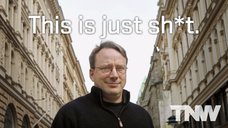 Linux founder Linus torvalds had an awesome response to bad code