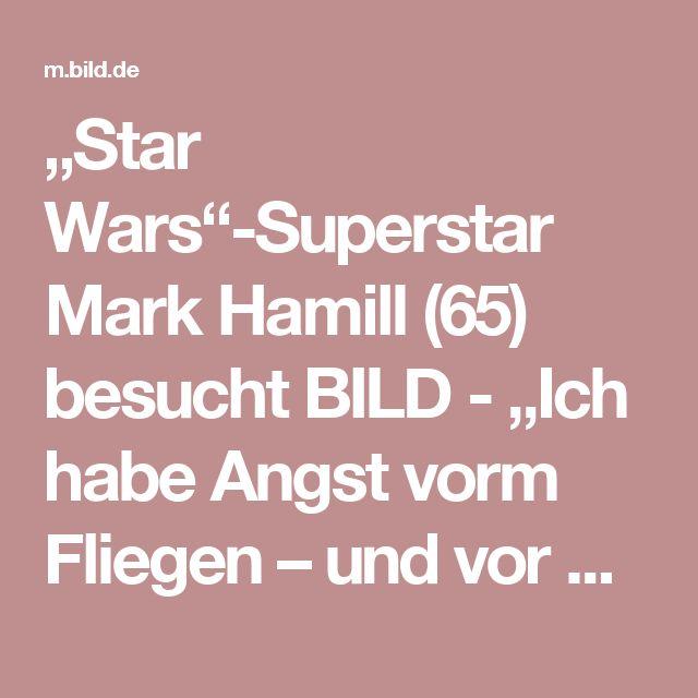 """""""Star Wars""""-Superstar Mark Hamill (65) besucht BILD - """"Ich habe Angst vorm Fliegen – und vor Waffen"""" - Kino - Bild.de"""