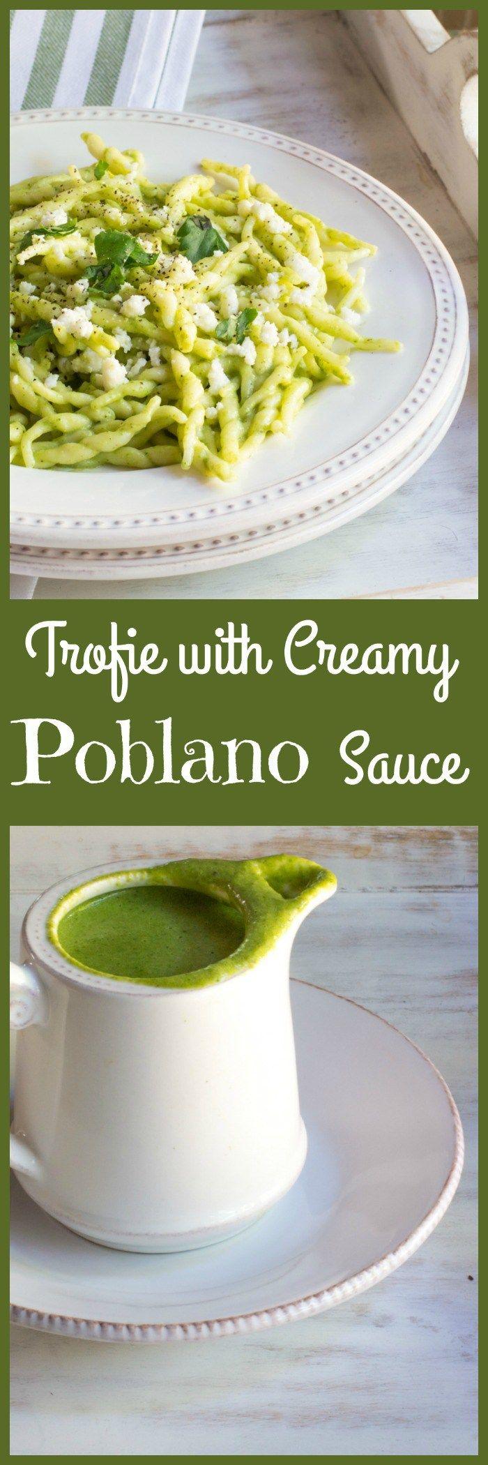 Trofie Pasta with Creamy Poblano Sauce