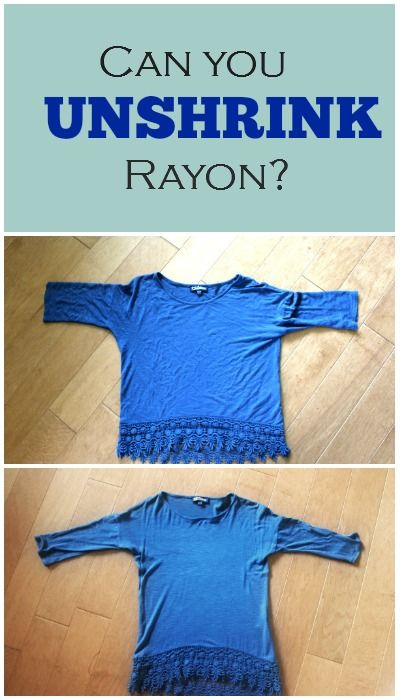 Save that shrunken rayon shirt! I have to try this. I accidentally shrunk two rayon shirts.