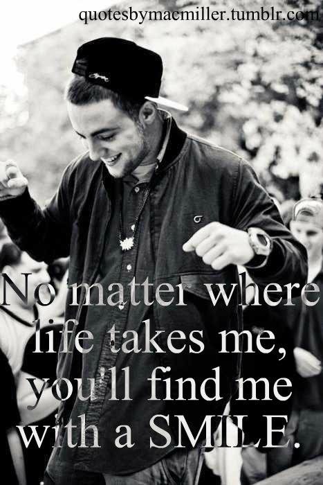 mac miller quotes about being happy - photo #12