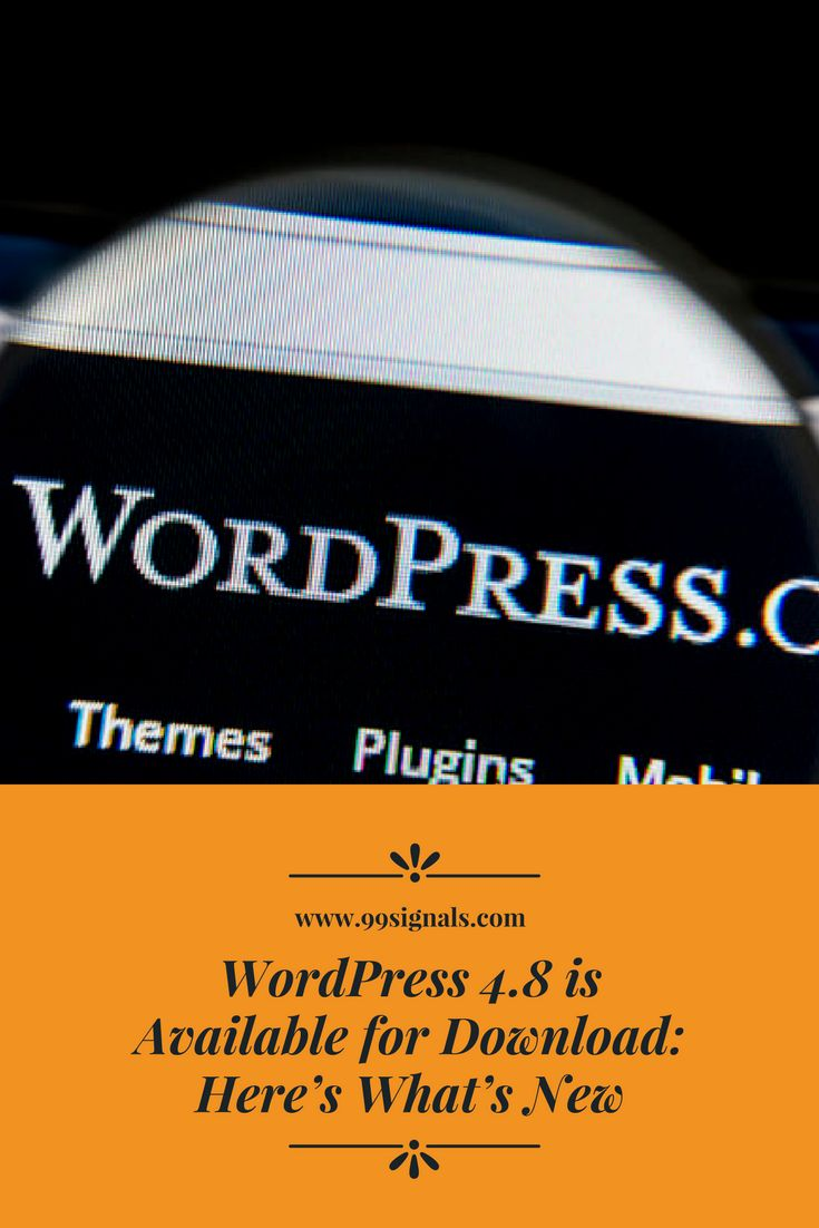 WordPress 4.8 is Available for Download: Here's What's New  #WordPress #Blogging