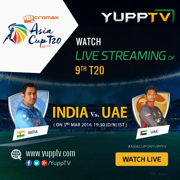 #INDvsUAE:  Encourage your favourite team by watching India vs UAE Match Today here on #YuppTV. Watch 9th Micromax Asia Cup T20 match, India vs UAE Live Streaming @ http://www.yupptv.com/cricket/asiacup.html #AsiaCupOnYuppTV
