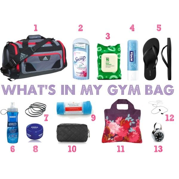 This is what is in my gym bag!