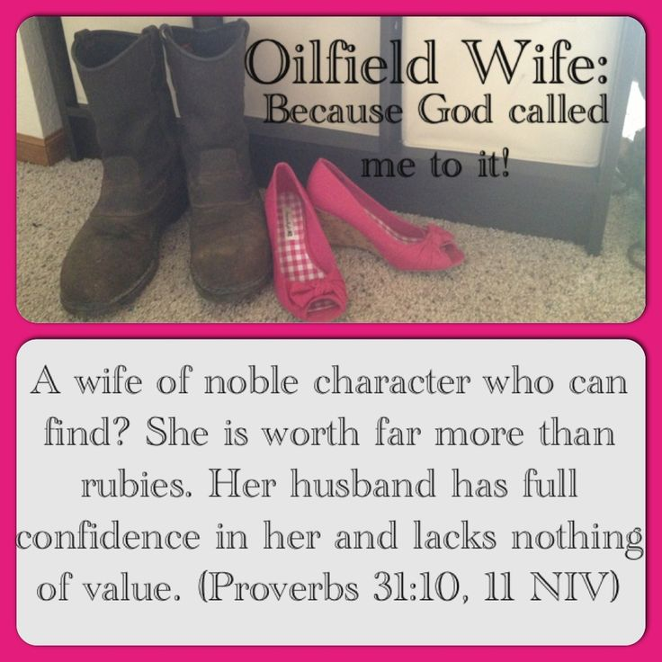 Oilfield Wife and Blessed!
