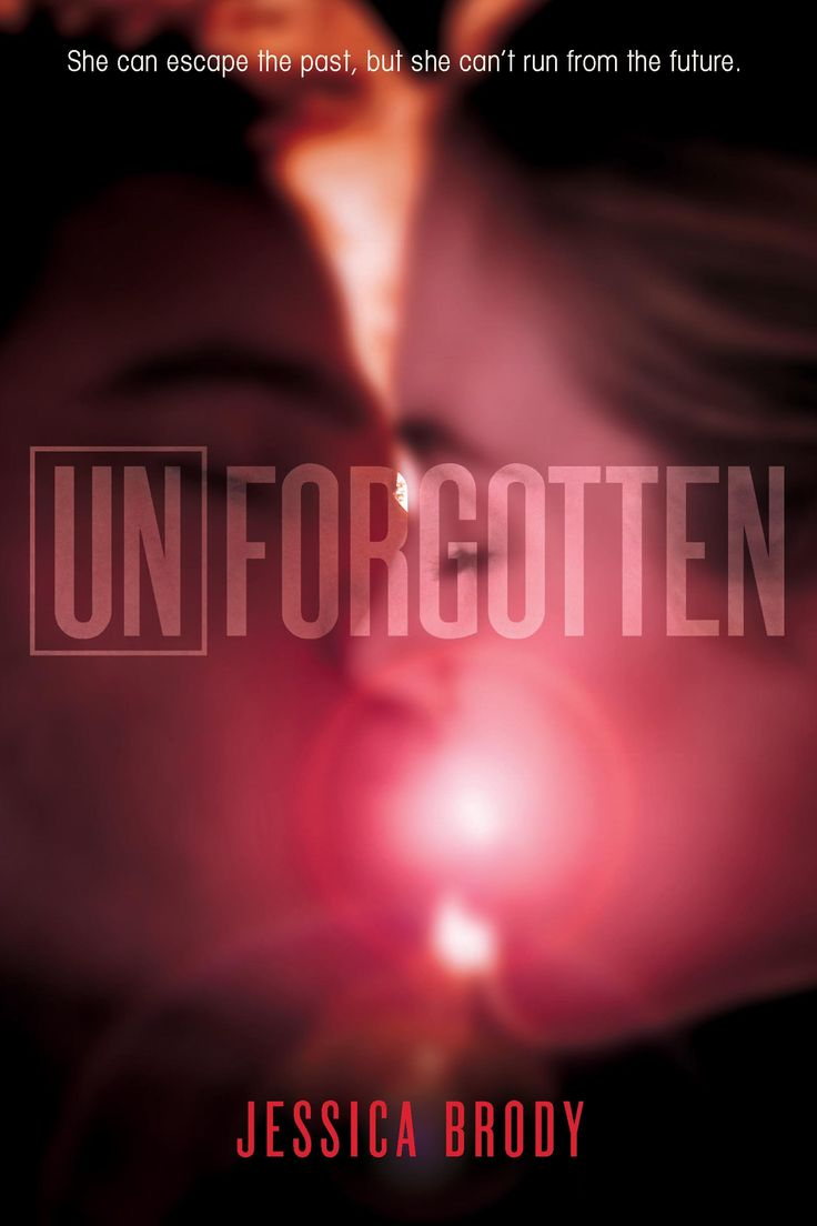 Unforgotten -(Unremembered Trilogy Book 2) - Cover