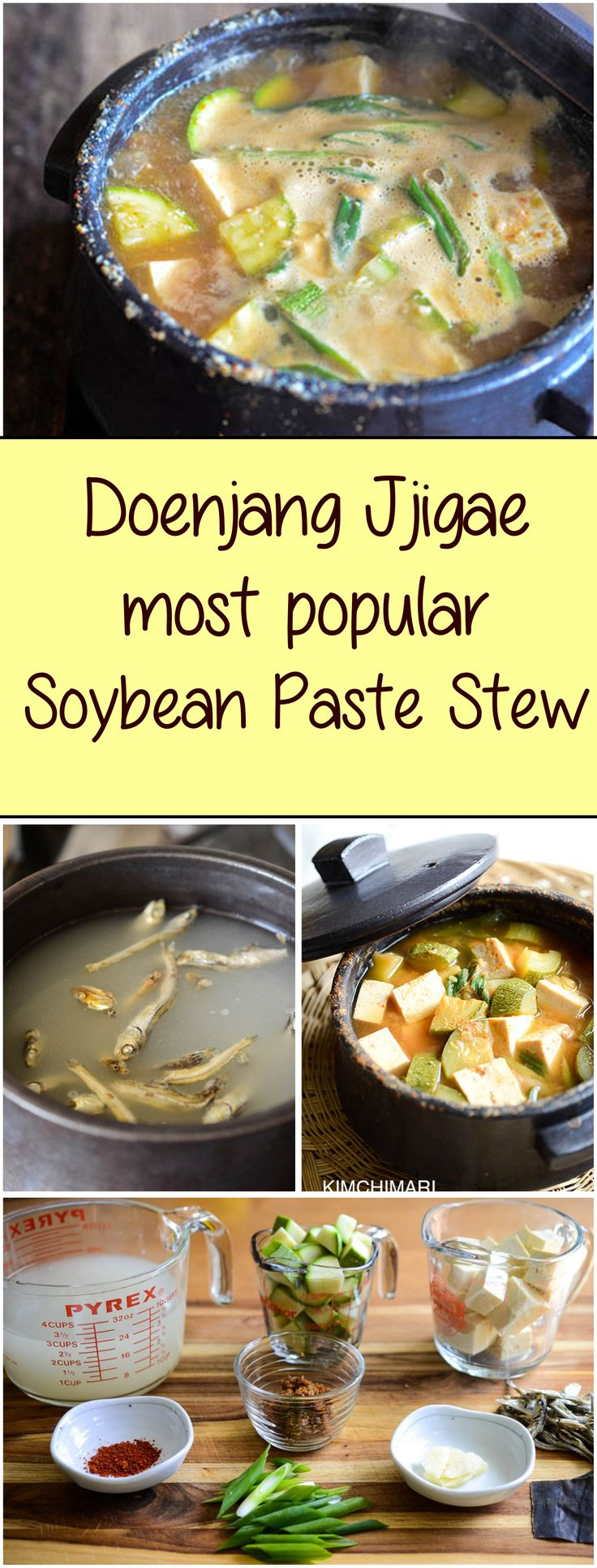 Doenjang Jjigae is made with Korean Soybean Paste ( 된장.)   It is a favorite stew for a home cooked Korean meal.  The authentic, deeply developed flavors are shown in this recipe. |  Kimchimari.com