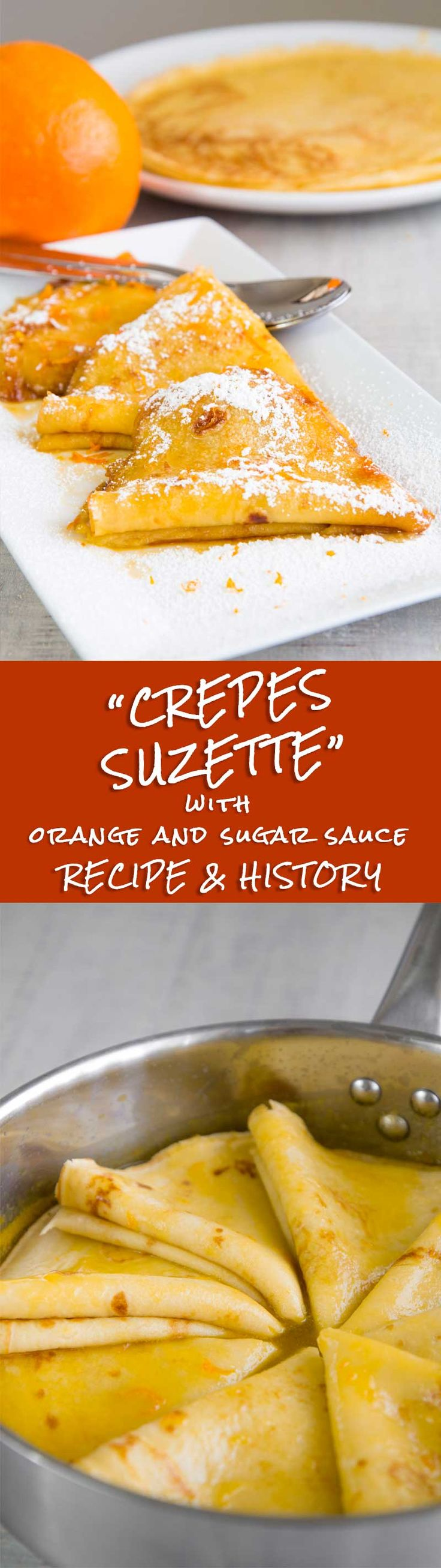 CREPES SUZETTE RECIPE & HISTORY - all you need to know! - The Crepes Suzette is one of the most famous French desserts; but actually it is not French! The origin of this deli is Monegasque and in all likelihood result of a mistake: a delicious mistake! Here the recipe and history of Crepe Suzette. - TAGS: dessert France cake family traditional recipe vegetarian sweet