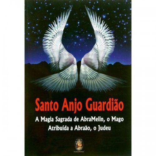 Santo Anjo Guardião - Magia Sagrada de Abramelin
