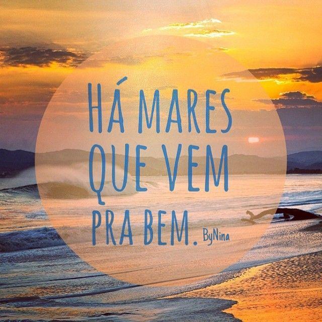 """@instabynina's photo: """"Há mares que vem pra bem. ByNina #frases #citações #pensamentos #bynina #instabynina"""""""