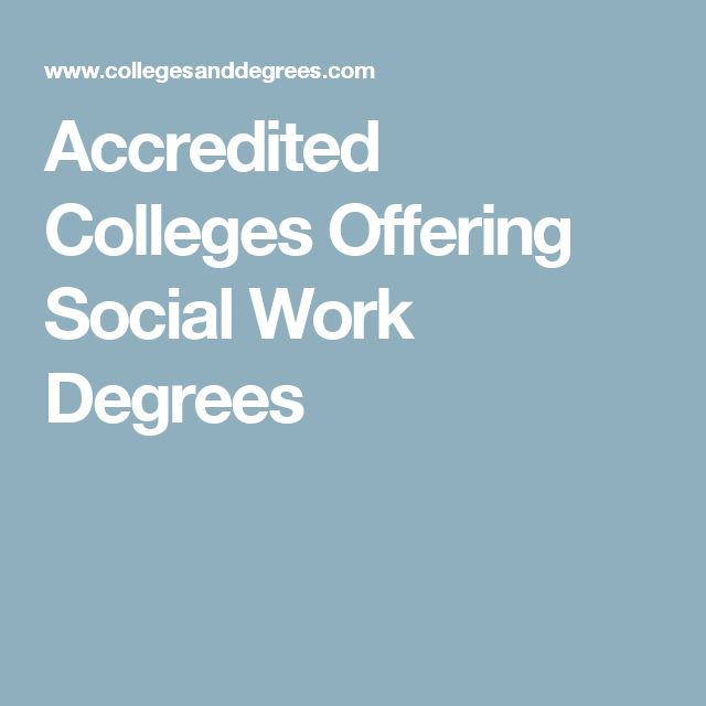 Accredited Colleges Offering Social Work Degrees