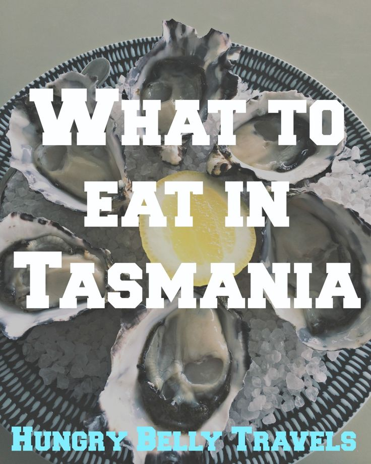 What to eat in Tasmania | Hungry Belly Travels