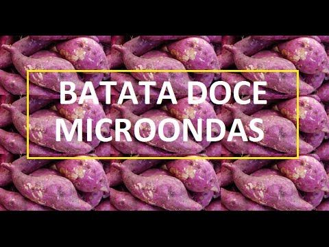Como Fazer Batata Doce no Microondas com Papel e Toalha? - Dikas Online - As Melhores Dicas do Brasil