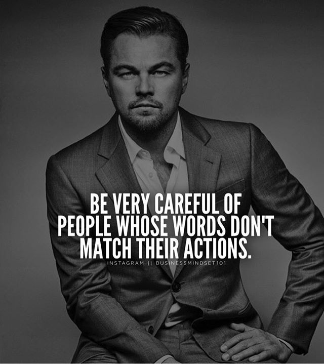 Pay attention to the people whose actions don't line up with their words. Tag your friends.
