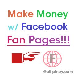 How to Make Money with Facebook Fan Page? See here http://www.all-pinoy.com/make-money-facebook-fan-page/  #makemoneywithfacebookfanpage