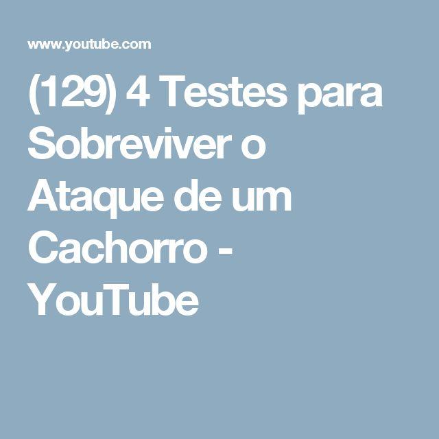 (129) 4 Testes para Sobreviver o Ataque de um Cachorro - YouTube