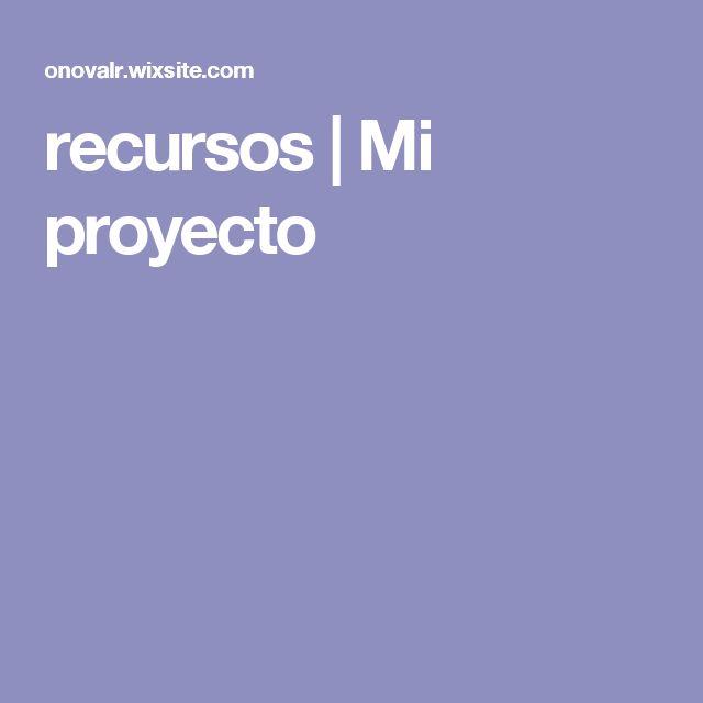recursos   Mi proyecto