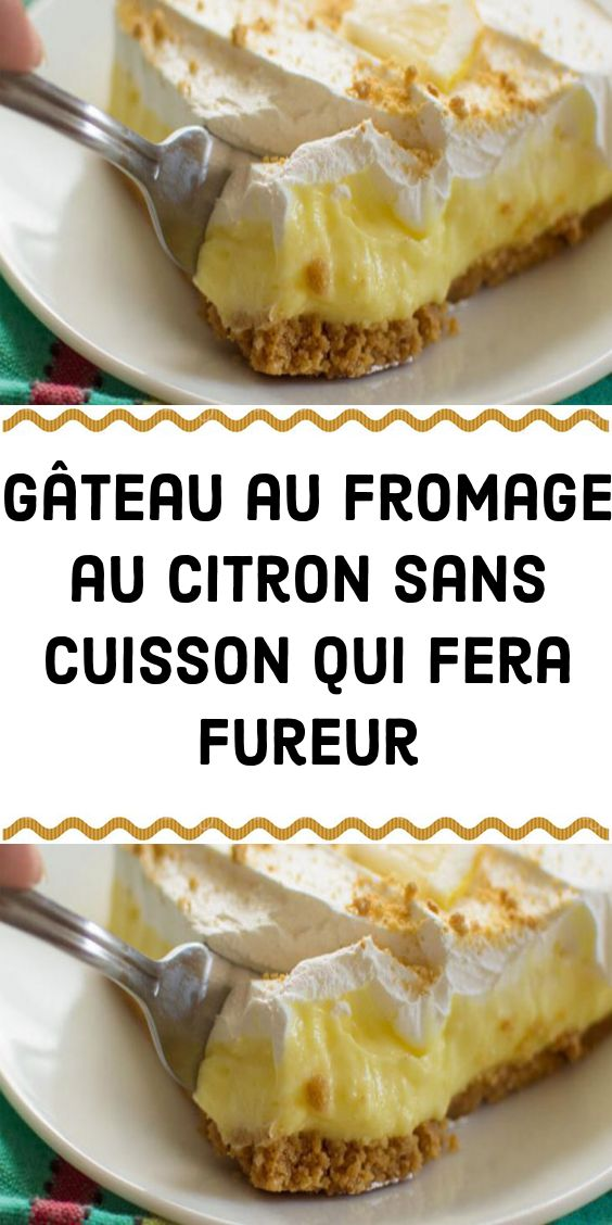 Gâteau au fromage au citron sans cuisson qui fera fureur
